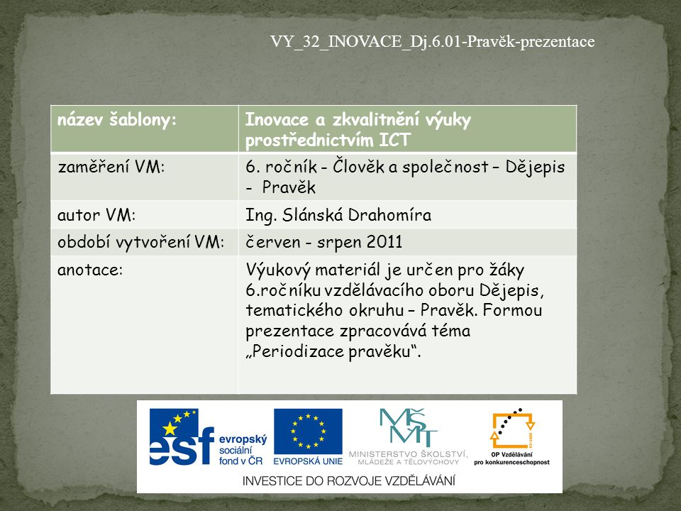 VY_32_INOVACE_Dj.6.01-Pravěk-prezentace