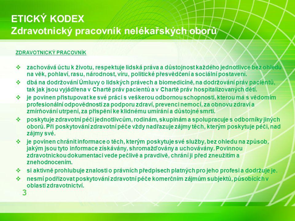 ETICKÝ KODEX Zdravotnický pracovník nelékařských oborů