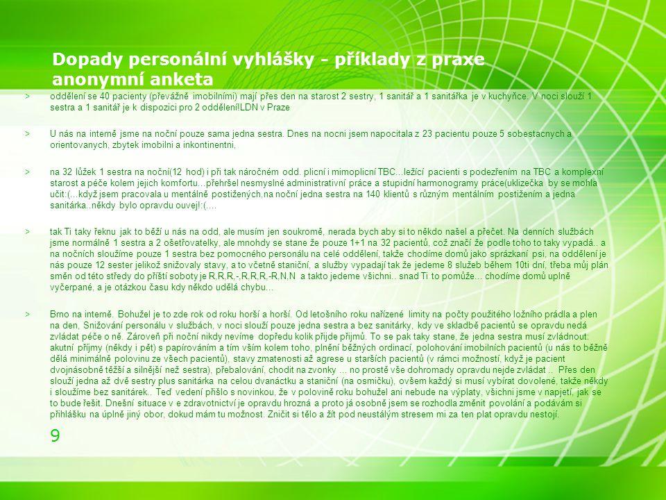 Dopady personální vyhlášky - příklady z praxe anonymní anketa
