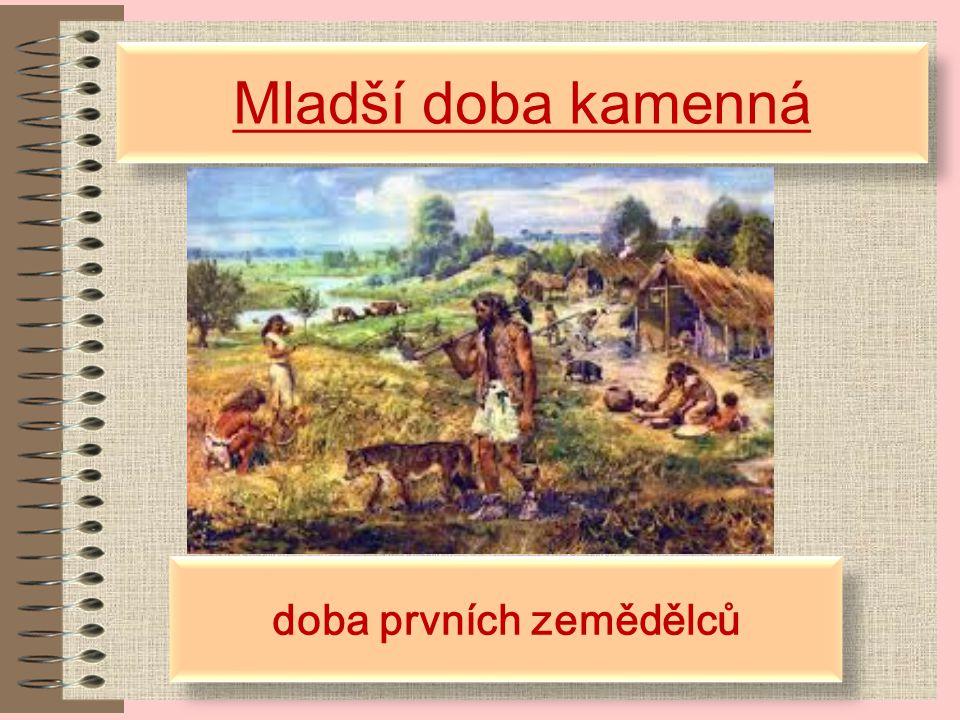 doba prvních zemědělců