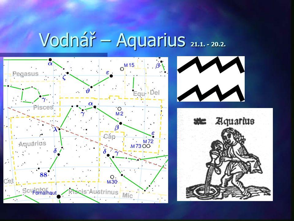 Vodnář – Aquarius 21.1. - 20.2.