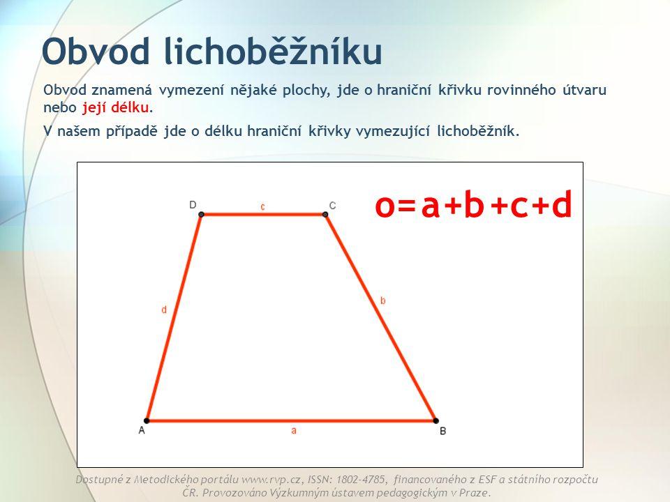 Obvod lichoběžníku o= a +b +c +d