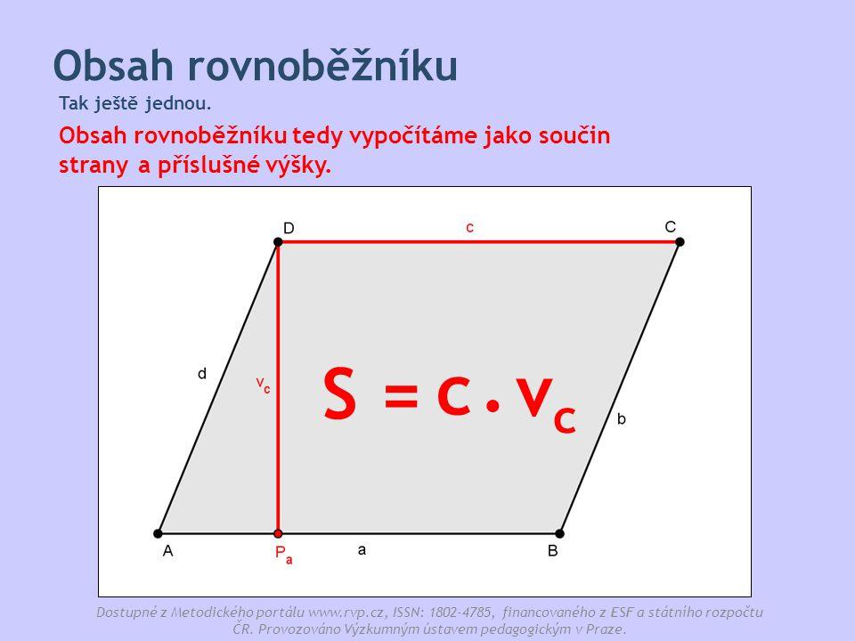 . c S = vc Obsah rovnoběžníku a příslušné výšky. strany