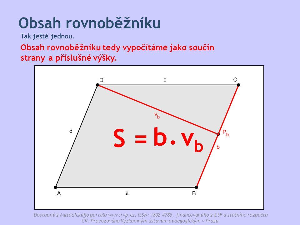 . b S = vb Obsah rovnoběžníku a příslušné výšky. strany