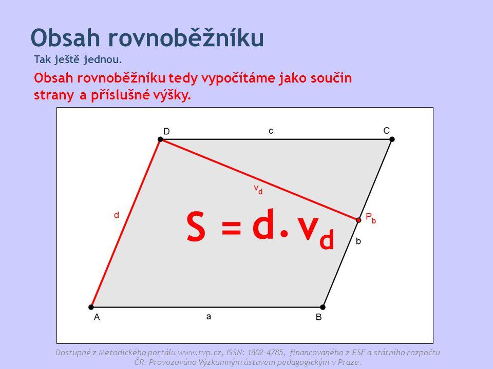 . d S = vd Obsah rovnoběžníku a příslušné výšky. strany