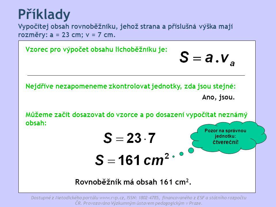 Pozor na správnou jednotku: čtvereční! Rovnoběžník má obsah 161 cm2.