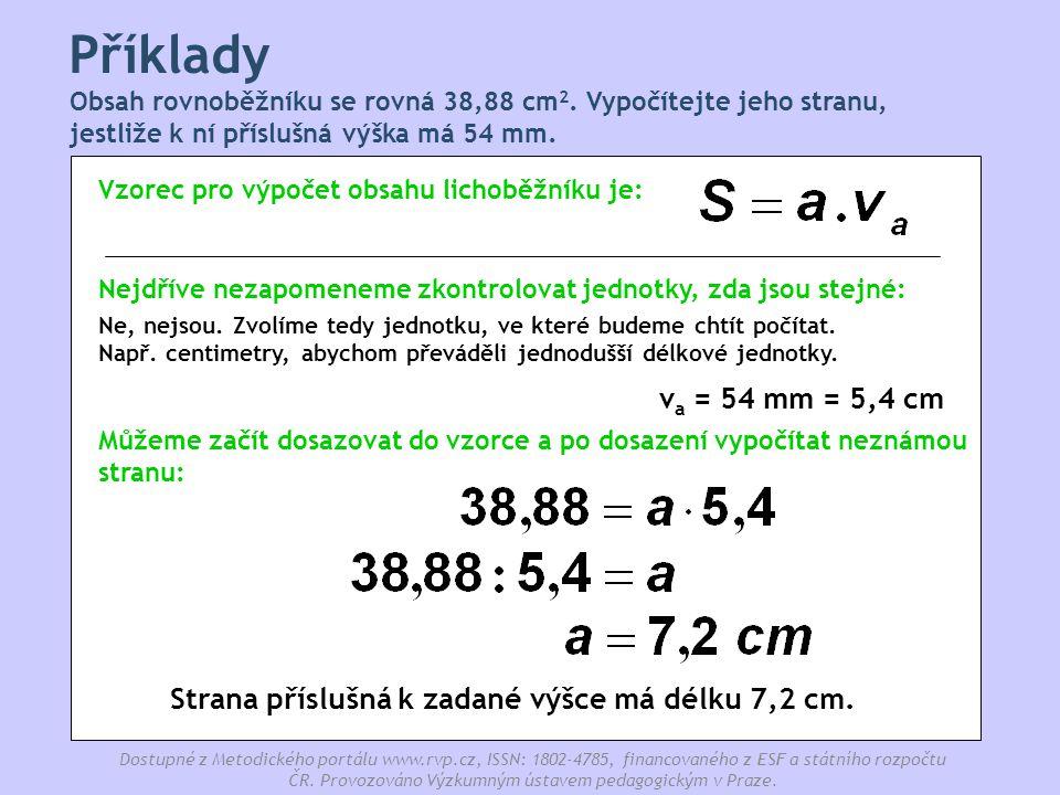 Strana příslušná k zadané výšce má délku 7,2 cm.
