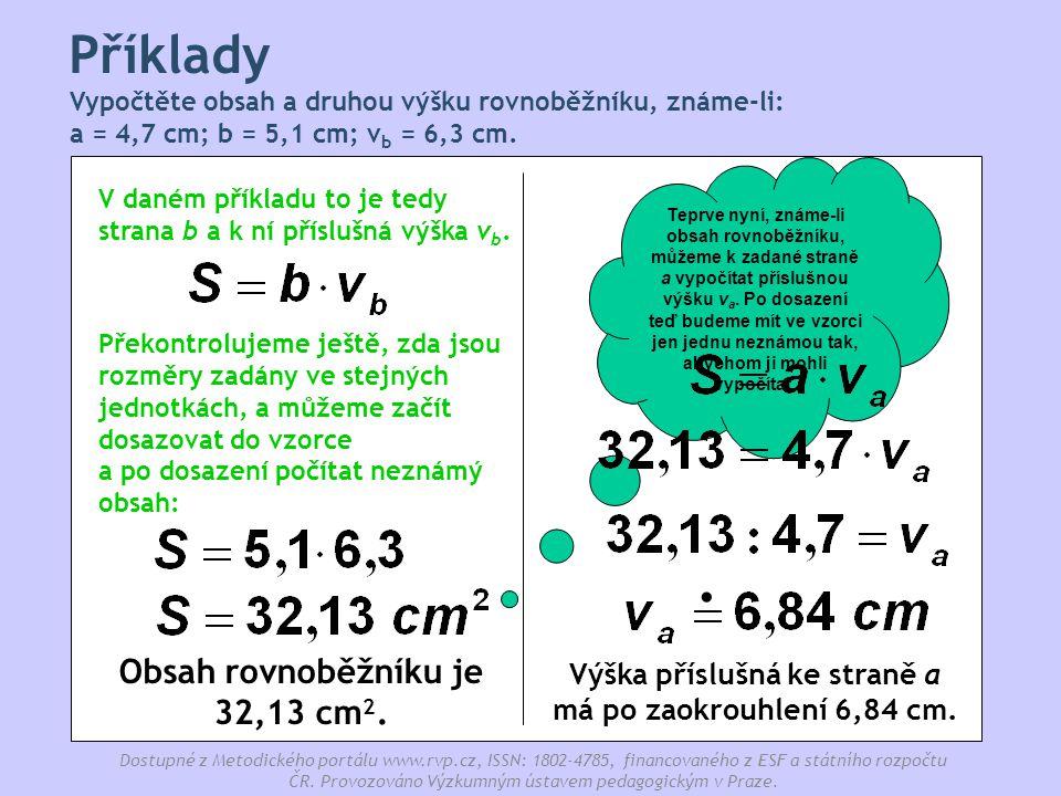 . Příklady Obsah rovnoběžníku je 32,13 cm2.