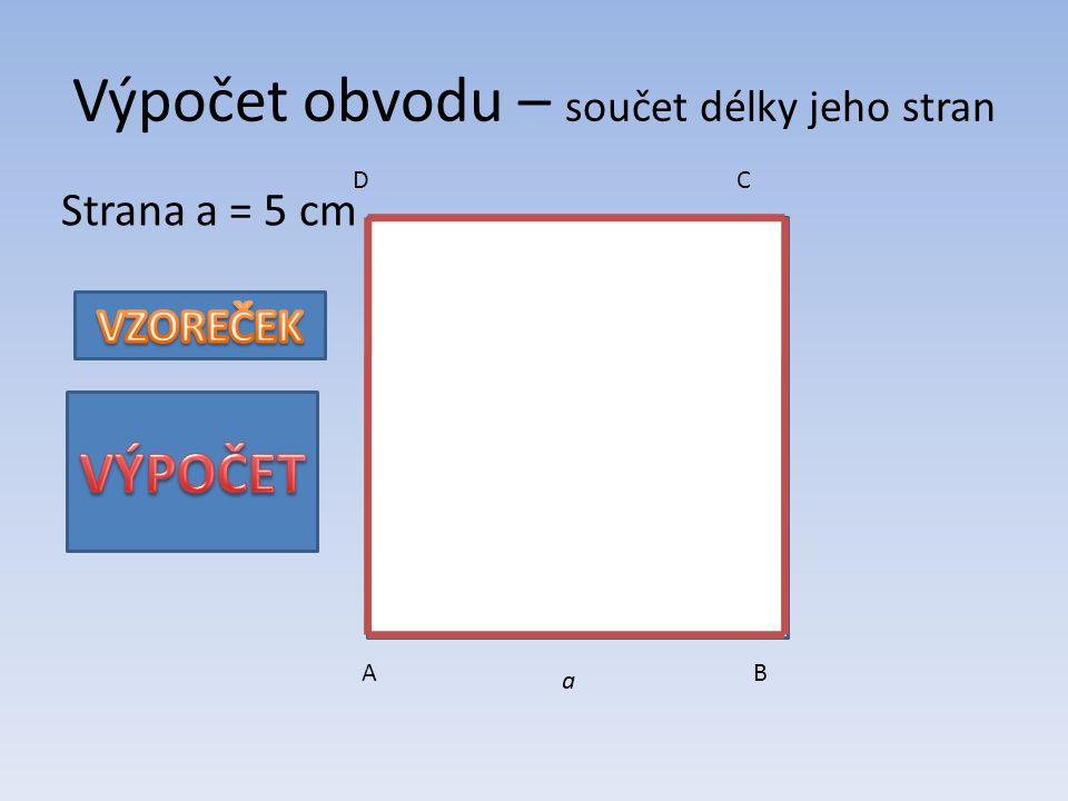 Výpočet obvodu – součet délky jeho stran