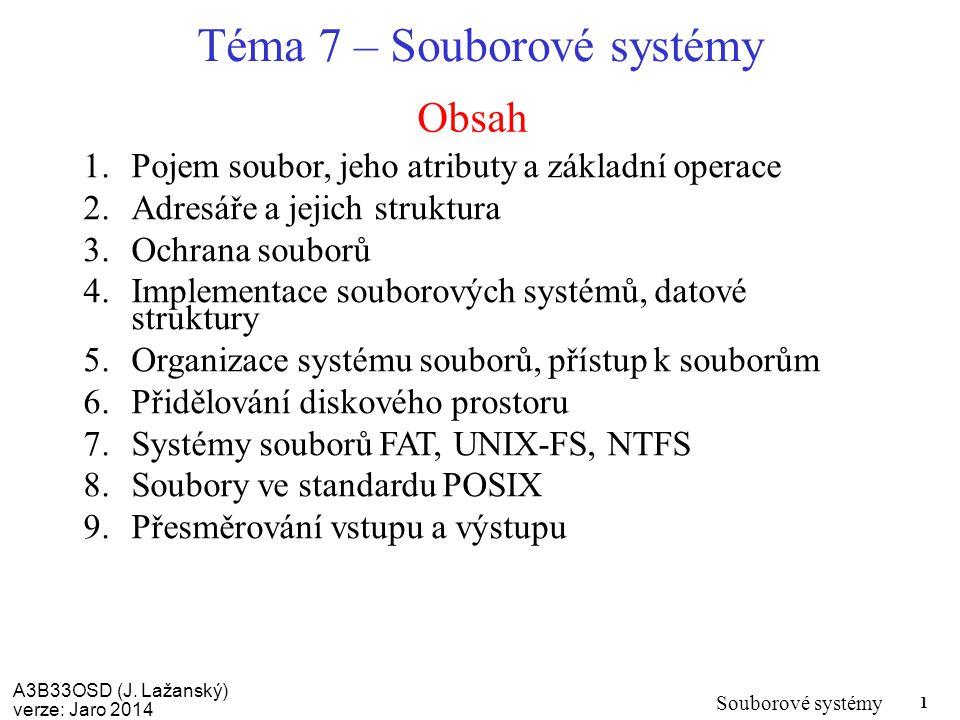 Téma 7 – Souborové systémy