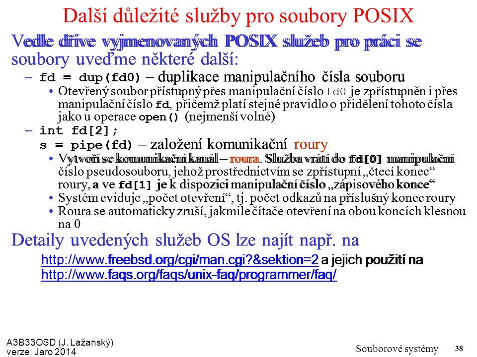 Další důležité služby pro soubory POSIX