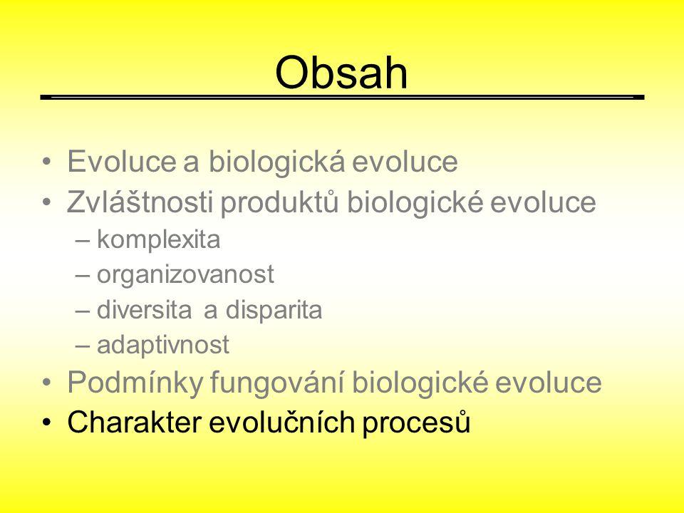 Obsah Evoluce a biologická evoluce