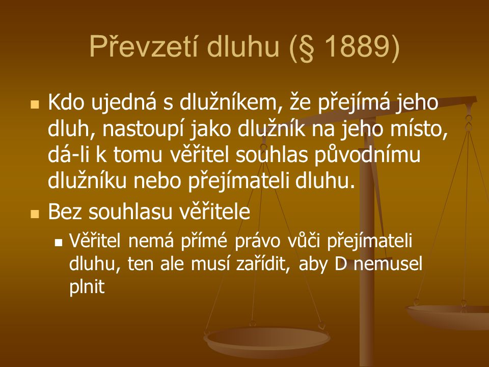 Převzetí dluhu (§ 1889)
