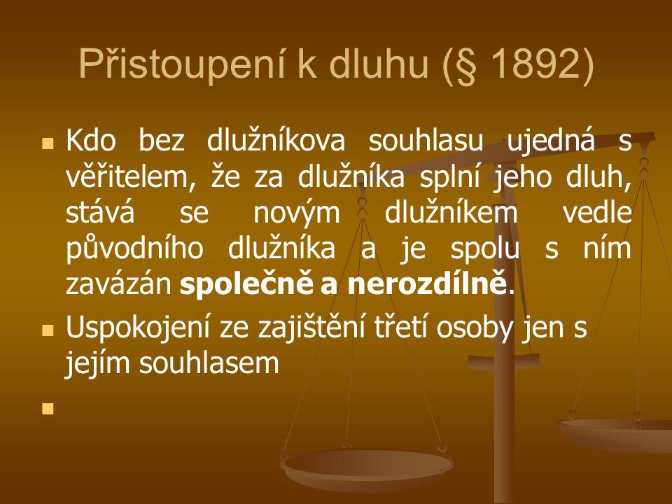 Přistoupení k dluhu (§ 1892)