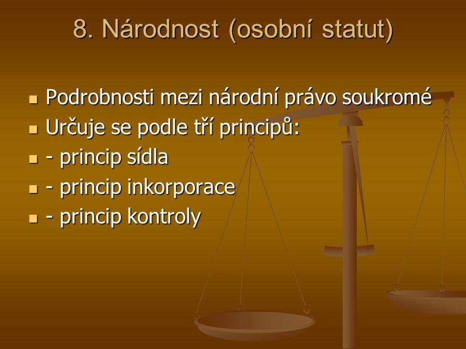 8. Národnost (osobní statut)