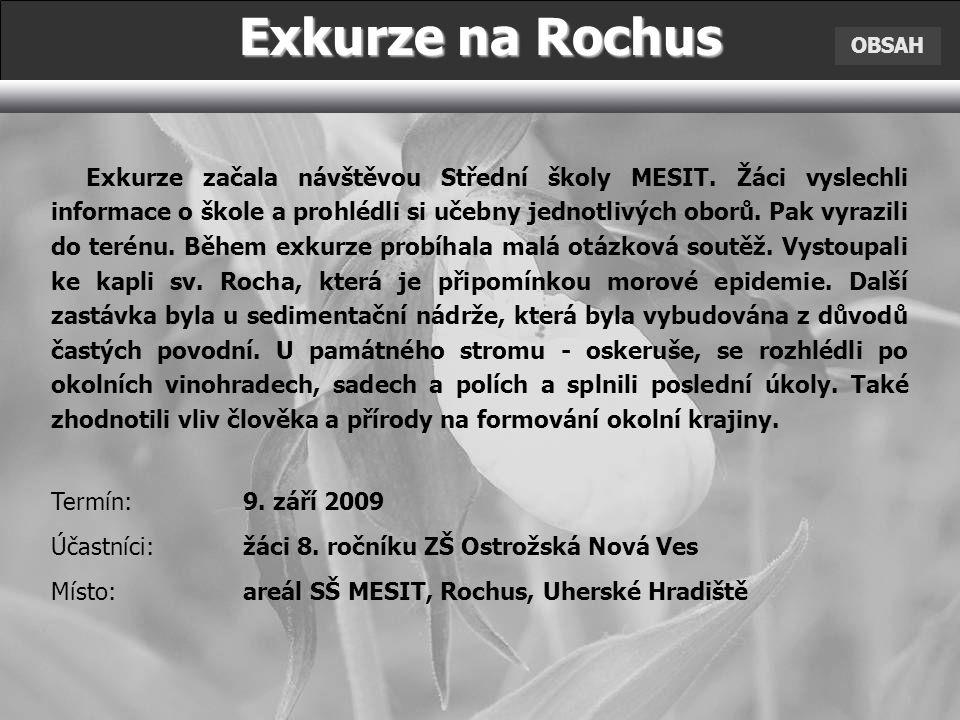 Exkurze na Rochus OBSAH.