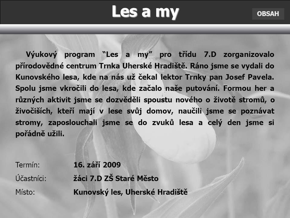 Les a my OBSAH.