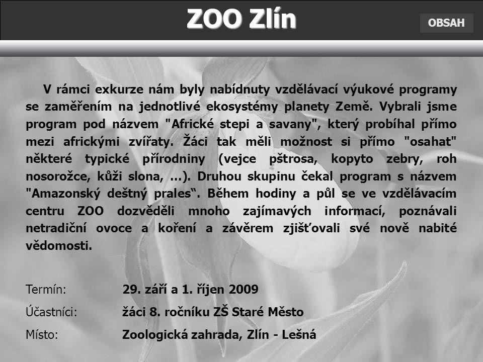 ZOO Zlín OBSAH.
