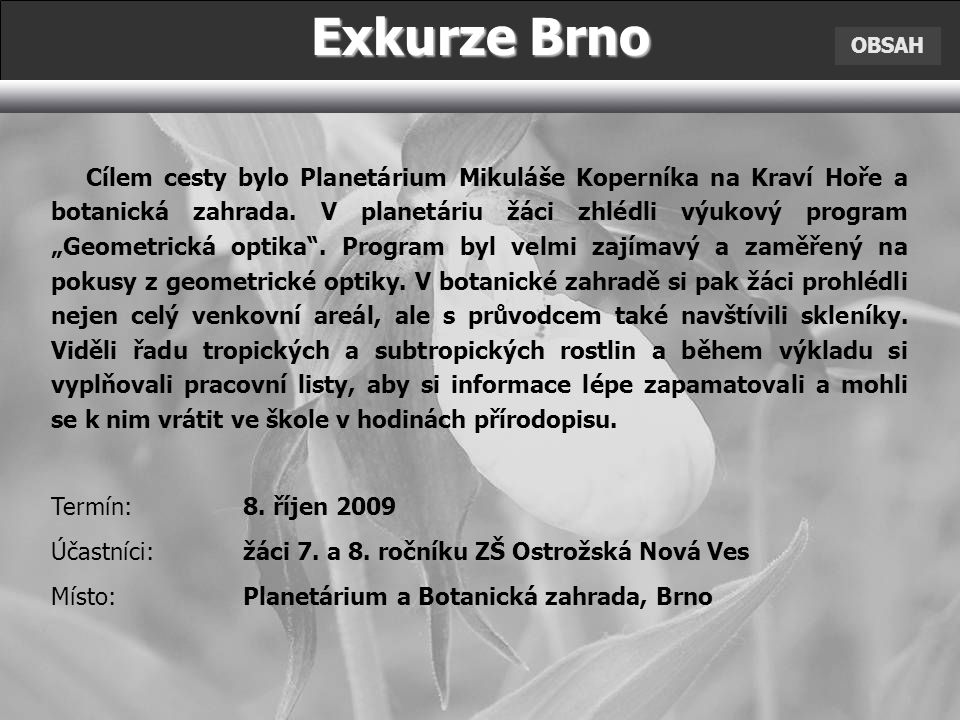 Exkurze Brno OBSAH.