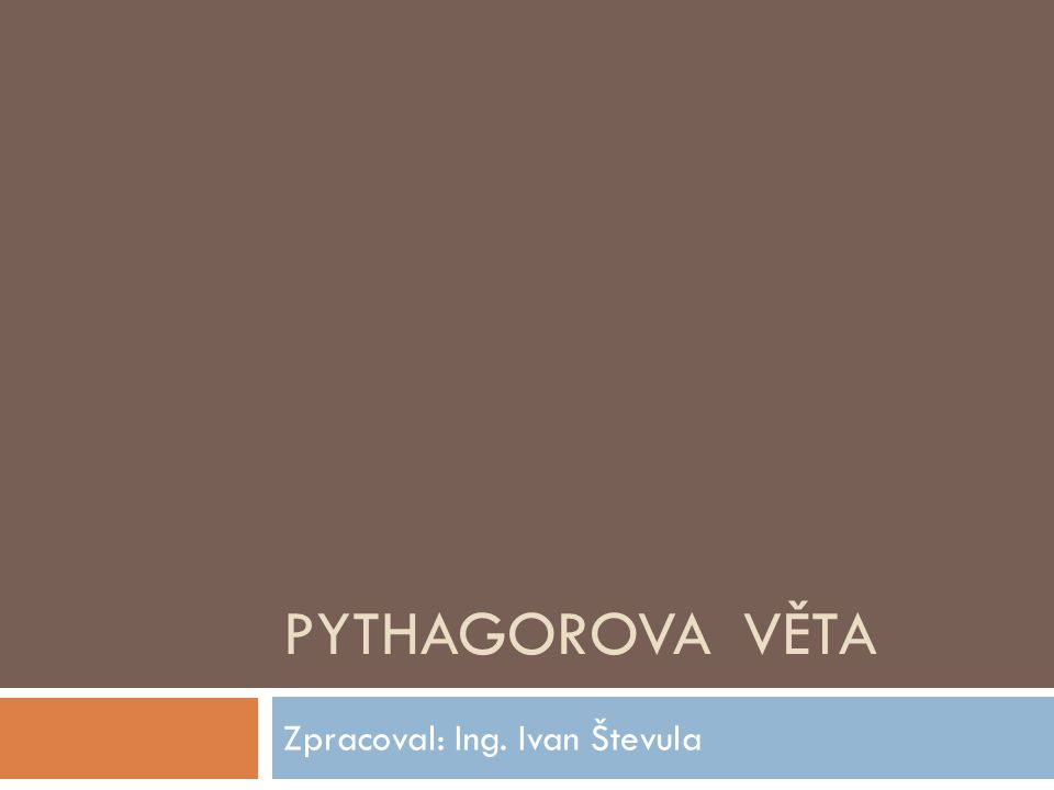 Zpracoval: Ing. Ivan Števula