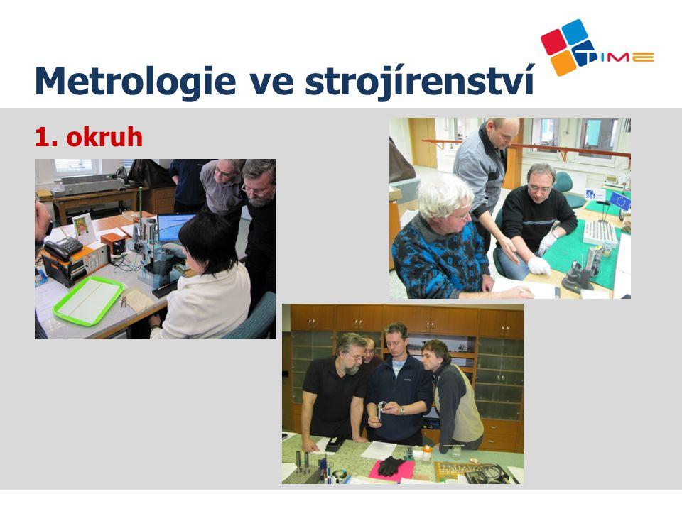 Název prezentace Metrologie ve strojírenství 1. okruh
