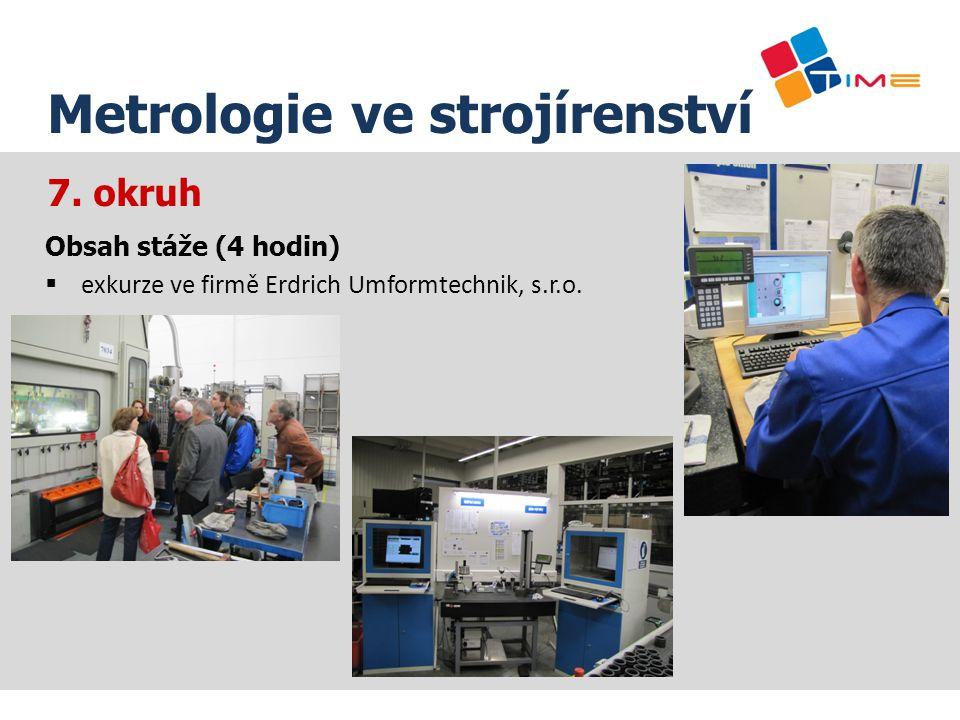 Název prezentace Metrologie ve strojírenství 7. okruh