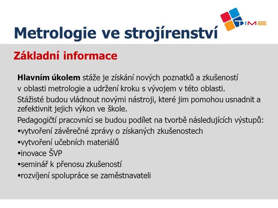 Název prezentace Metrologie ve strojírenství Základní informace