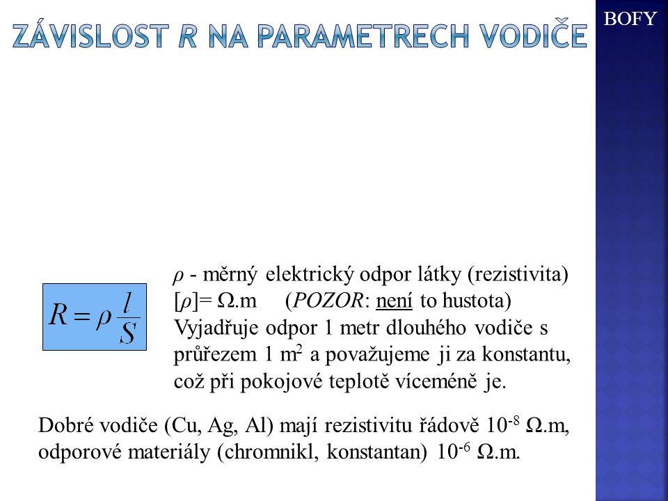Závislost R na parametrech vodiče