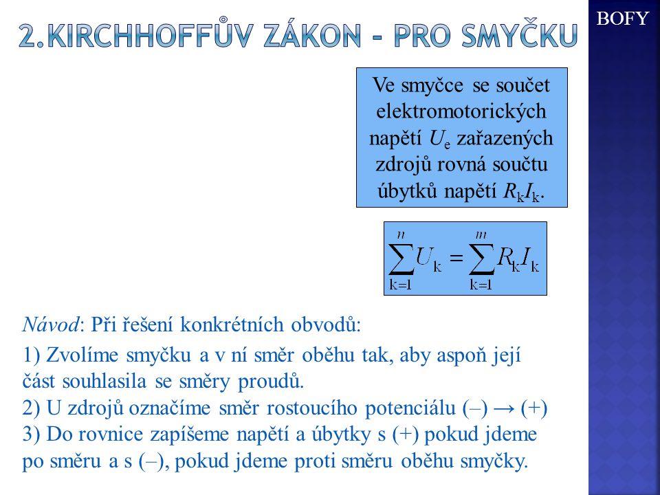2.Kirchhoffův zákon - pro smyčku