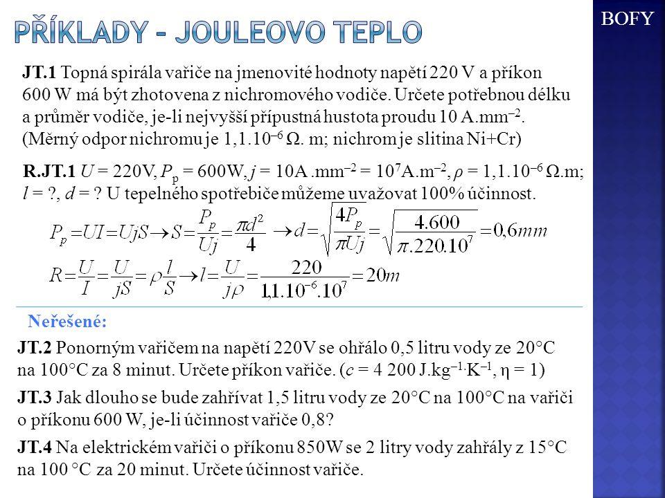 Příklady – jouleovo teplo