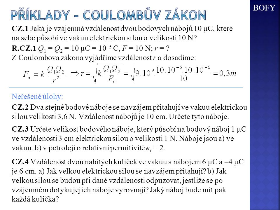 Příklady – coulombův zákon