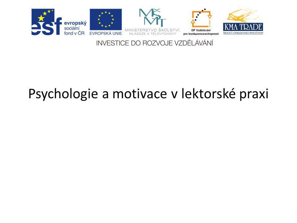 Psychologie a motivace v lektorské praxi