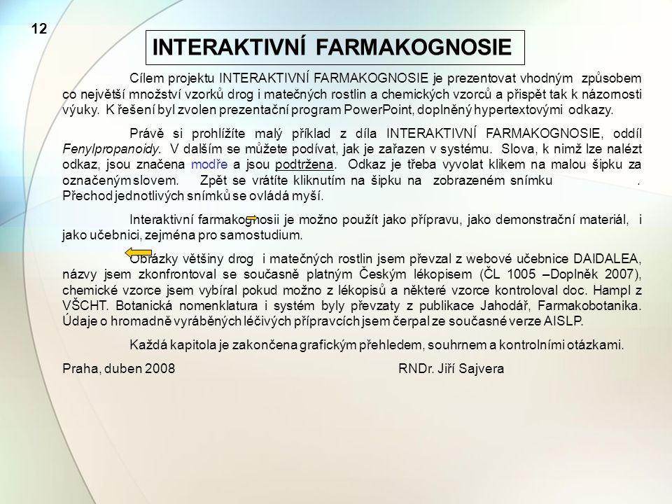 INTERAKTIVNÍ FARMAKOGNOSIE