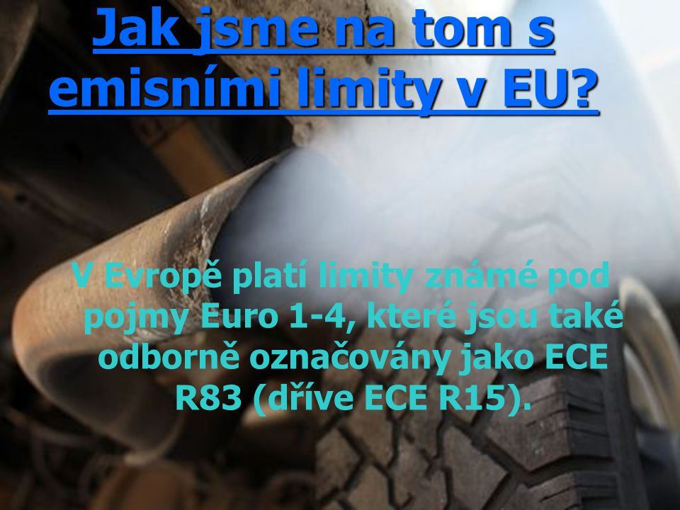Jak jsme na tom s emisními limity v EU