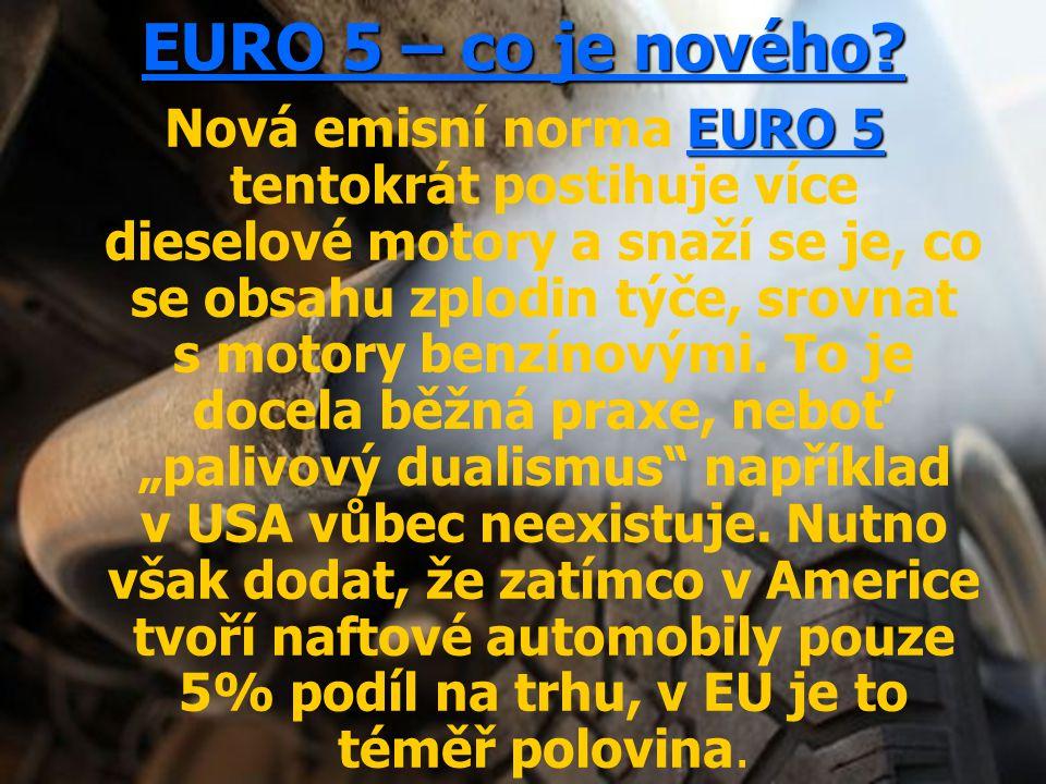 EURO 5 – co je nového