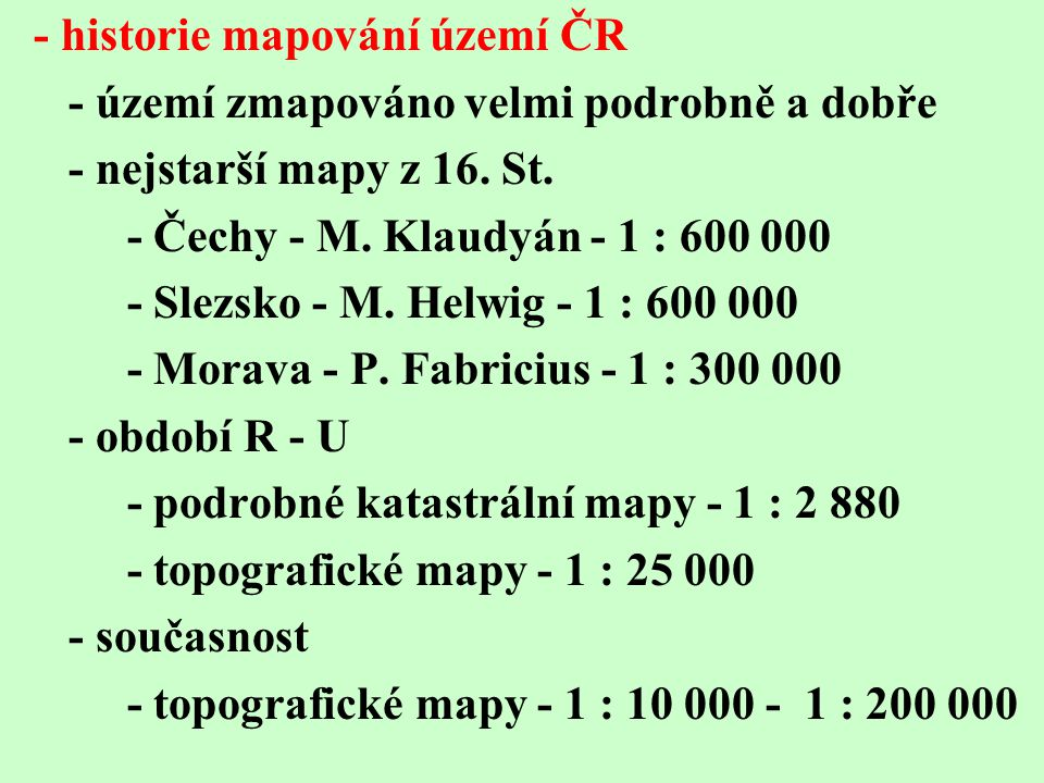 - historie mapování území ČR