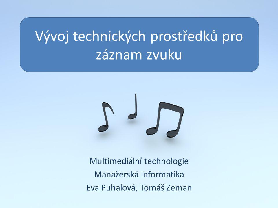 Vývoj technických prostředků pro záznam zvuku