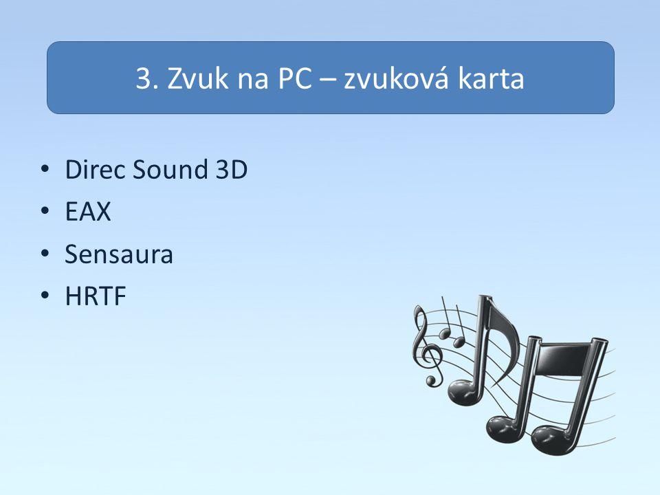 3. Zvuk na PC – zvuková karta