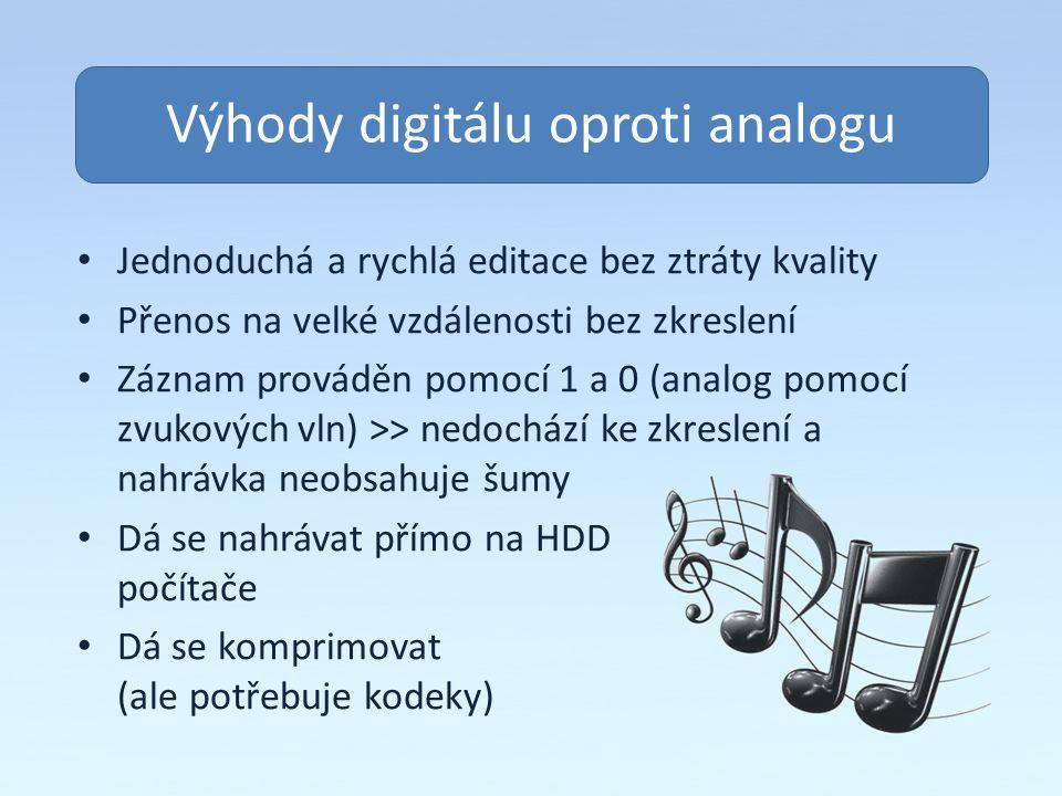 Výhody digitálu oproti analogu