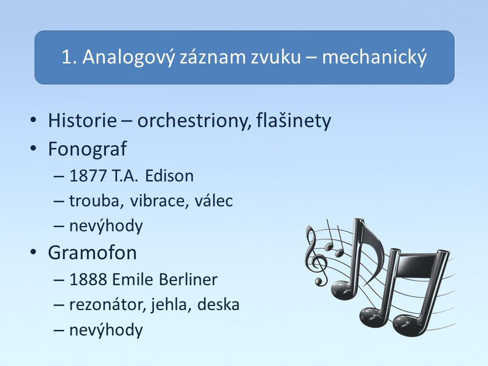 1. Analogový záznam zvuku – mechanický