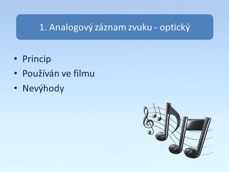 1. Analogový záznam zvuku - optický
