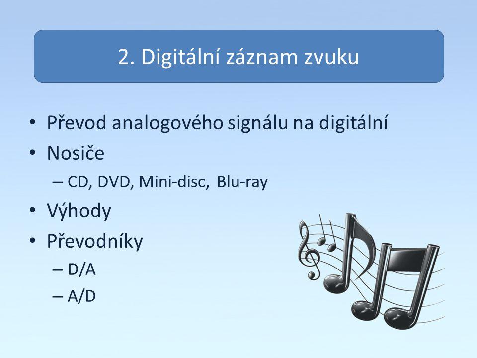 2. Digitální záznam zvuku