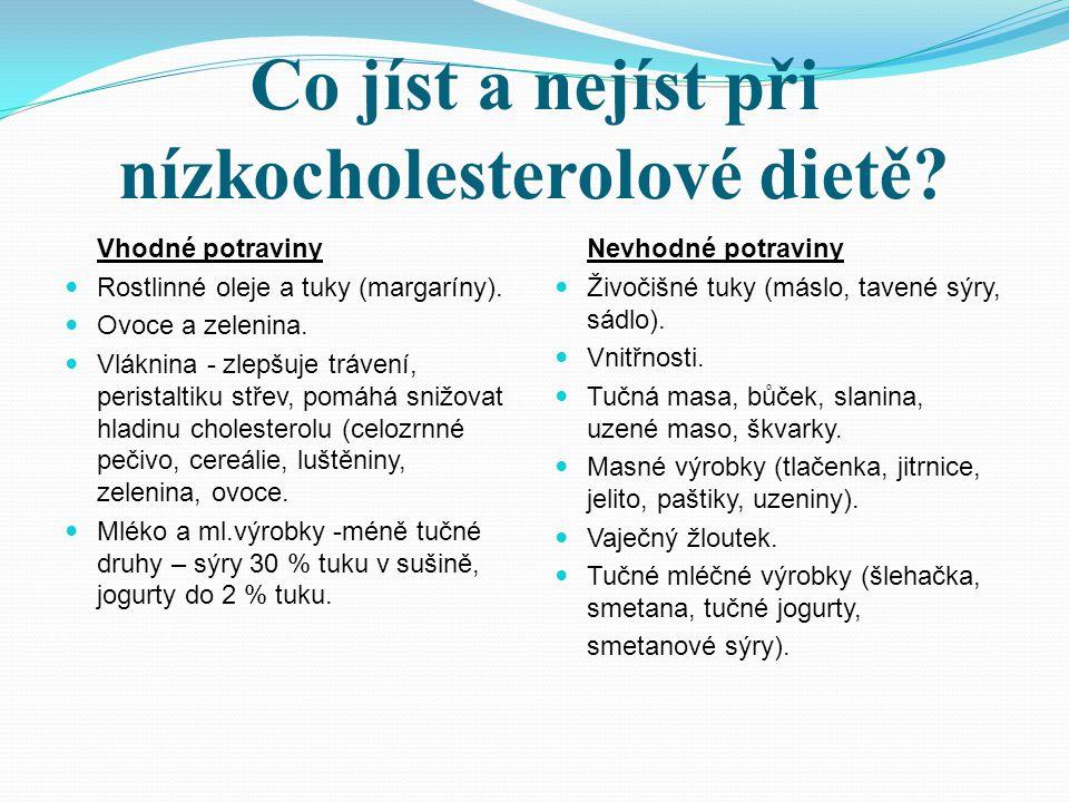 Co jíst a nejíst při nízkocholesterolové dietě