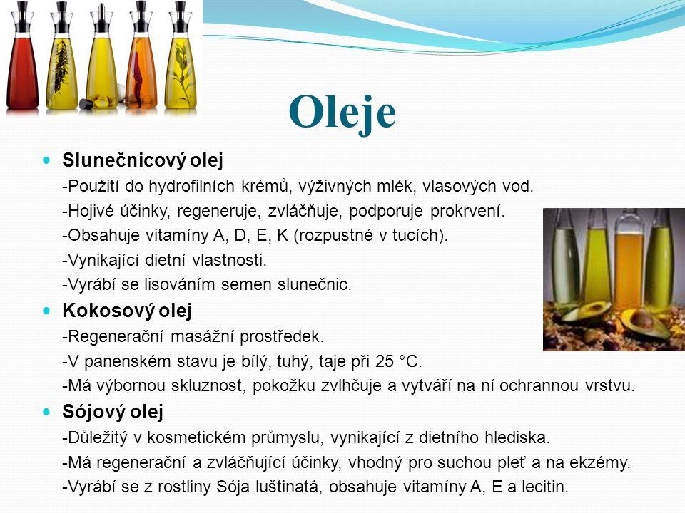 Oleje Slunečnicový olej Kokosový olej Sójový olej
