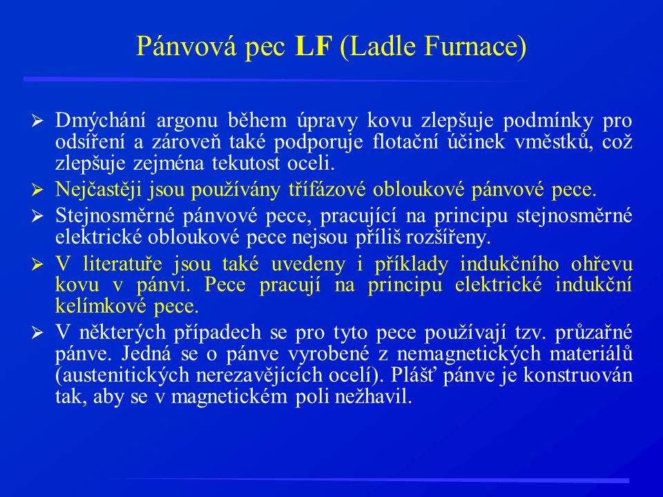 Pánvová pec LF (Ladle Furnace)