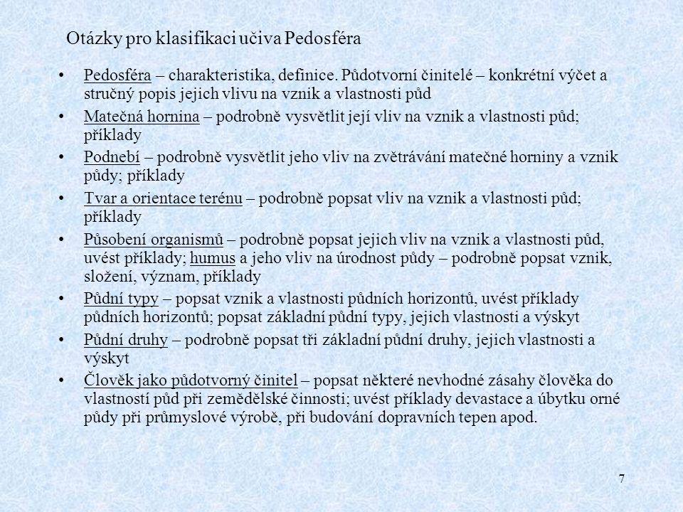 Otázky pro klasifikaci učiva Pedosféra