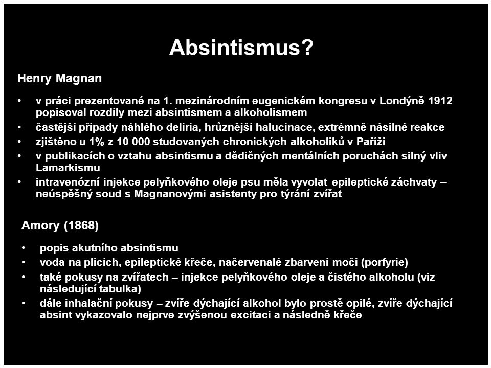 Absintismus Henry Magnan Amory (1868) Δ8-THC
