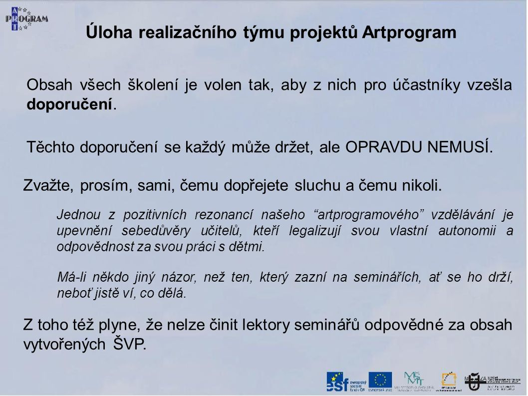 Úloha realizačního týmu projektů Artprogram