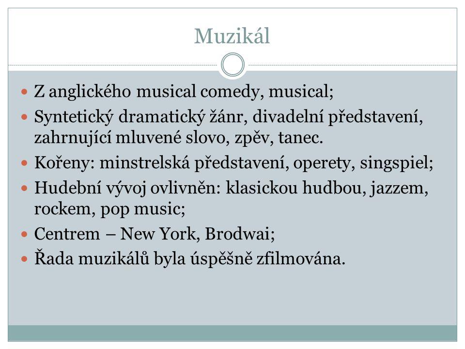Muzikál Z anglického musical comedy, musical;