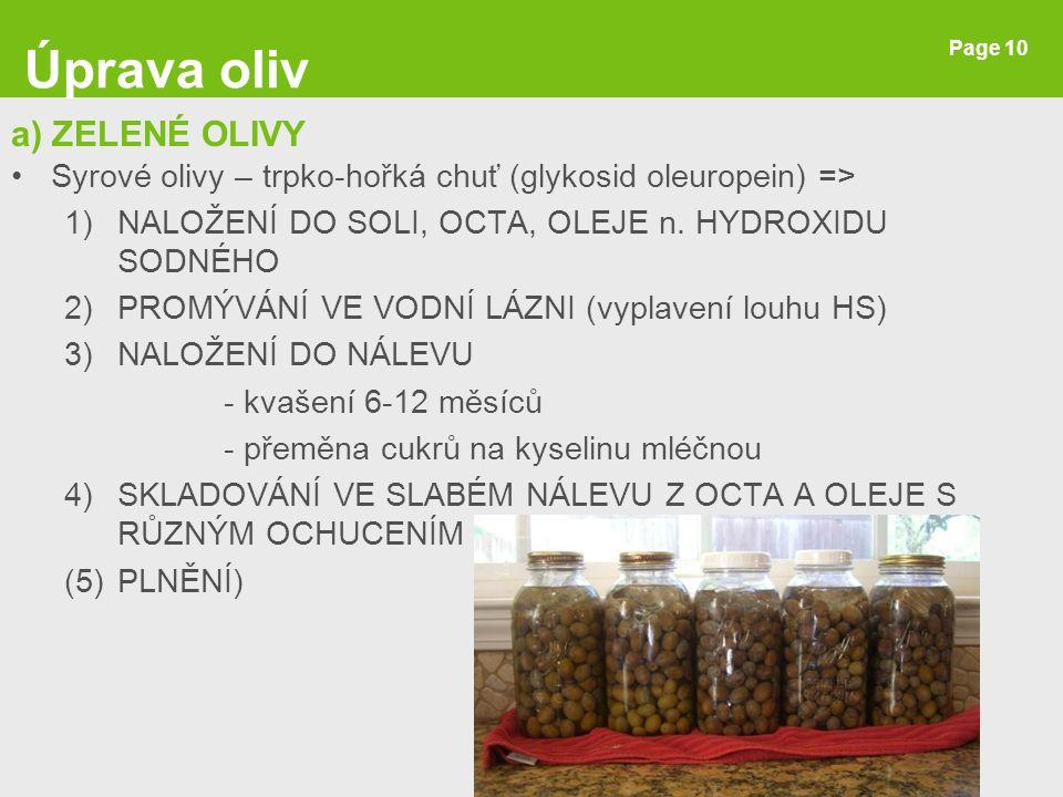 Úprava oliv a) ZELENÉ OLIVY